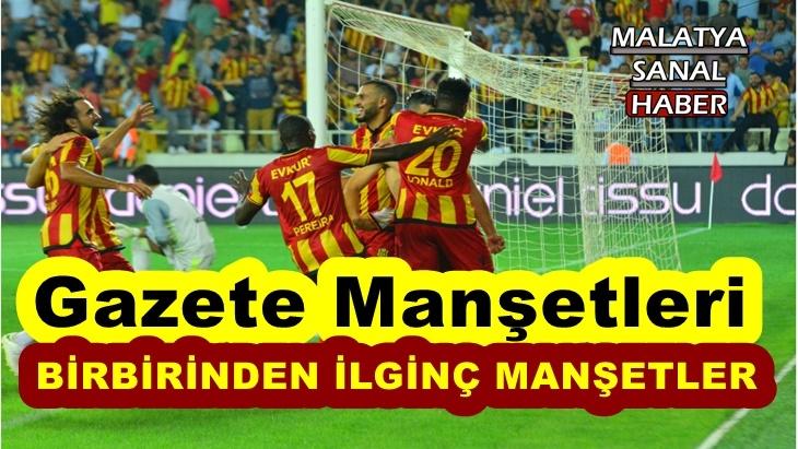 Yeni Malatyaspor Fenerbahçe Gazete Manşetleri