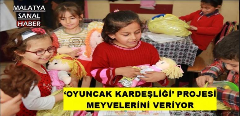 'OYUNCAK KARDEŞLİĞİ' PROJESİ MEYVELERİNİ VERİYOR