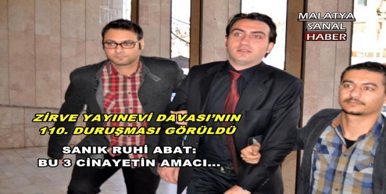 ZİRVE YAYINEVİ DAVASI'NIN 110. DURUŞMASI GÖRÜLDÜ