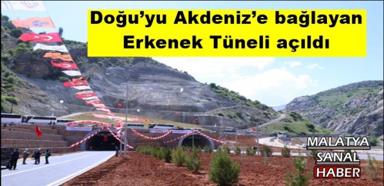 Doğu'yu Akdeniz'e bağlayan Erkenek Tüneli açıldı