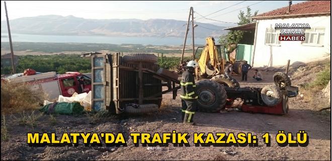 Malatya'da Kayısı taşıyan traktör ters döndü: 1 ölü, 1 yaralı