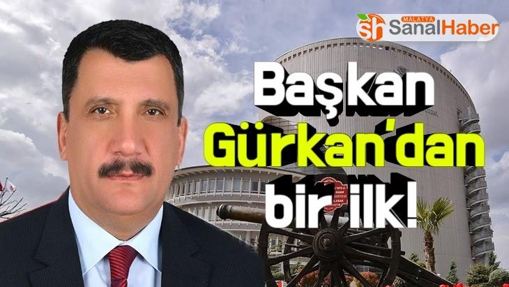Başkan Gürkan'dan bir ilk!