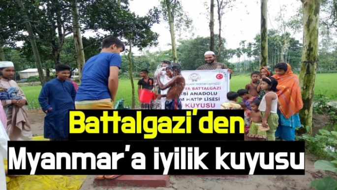Battalgazi'den Myanmar'a iyilik kuyusu