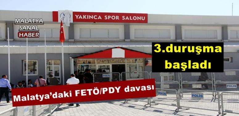 Malatya'daki FETÖ/PDY davasında 3'üncü duruşma başladı