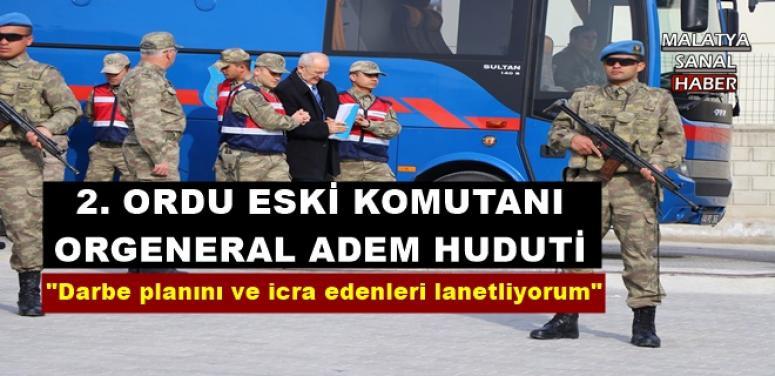2. Ordu eski Komutanı Adem Huduti: