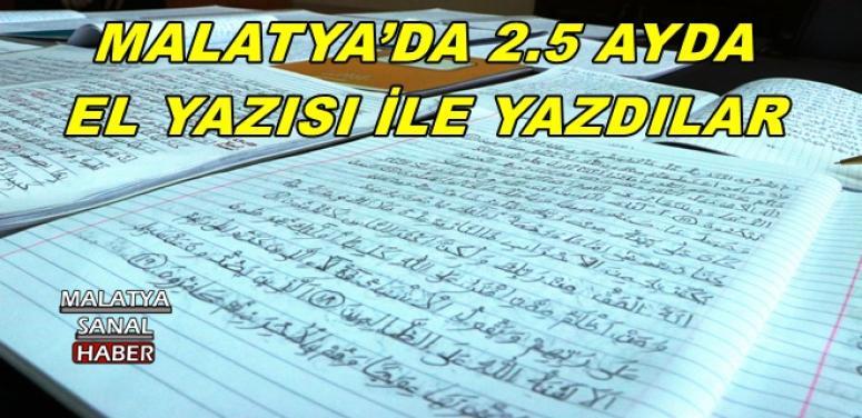MALATYA'DA 2.5 AYDA EL YAZISI İLE YAZDILAR