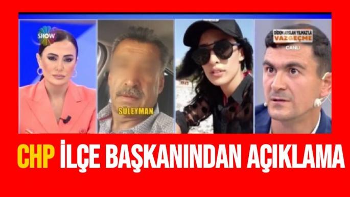 CHP İlçe Başkanından Açıklama