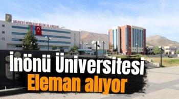 İnönü Üniversitesi eleman alıyor