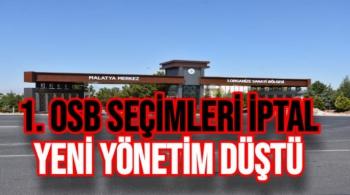1. OSB Şecimleri iptal edildi Yeni Yönetim Düştü
