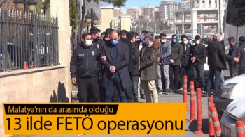 13 ilde FETÖ operasyonu