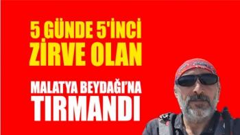 5 günde 5'inci zirve olan Malatya Beydağı'na tırmandı