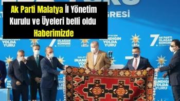 Ak Parti Malatya İl Yönetim Kurulu ve Üyeleri belli oldu
