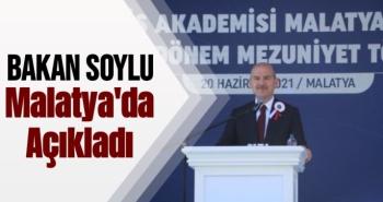 Bakan Soylu Malatya'da Açıkladı
