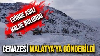 Cenazesi Malatya'ya gönderildi