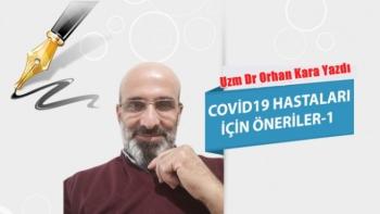 Covid19 Hastaları için öneriler -1
