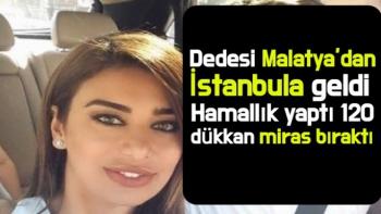 Dedesi Malatya'dan İstanbula geldi