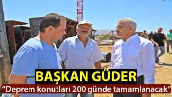 """""""Deprem konutları 200 günde tamamlanacak"""""""