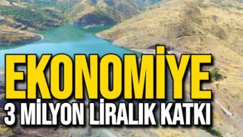 Ekonomiye 3 milyon liralık katkı