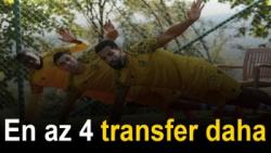 En az 4 transfer daha