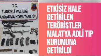 Etkisiz hale getirilen teröristler Malatya Adli Tıp Kurumuna getirildi
