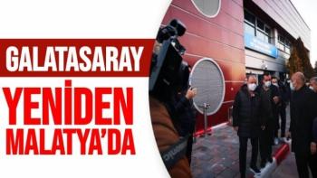 Galatasaray yeniden Malatya´da