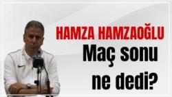 Hamza Hamzaoğlu'nun Gençlerbirliği maçı sonrası açıklamaları