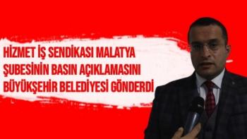 HİZMET İŞ Sendikası Malatya Şubesinin Basın Açıklamasını Büyükşehir Belediyesi gönderdi