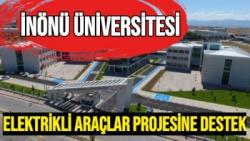 İnönü Üniversitesi Elektrikli Araçlar projesine destek