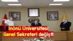 İnönü Üniversitesi Genel Sekreteri değişti
