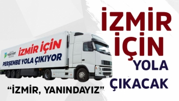 İzmir İçin Yola Çıkacak