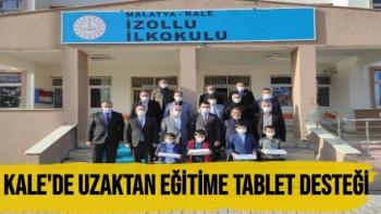 Kale'de uzaktan eğitime tablet desteği