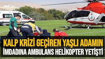 Kalp krizi geçiren yaşlı adamın imdadına ambulans helikopter yetişti
