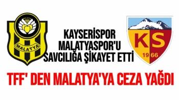 Kayserispor Malatyaspor'u Savcılığa şikayet etti