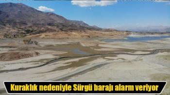 Kuraklık nedeniyle Sürgü barajı alarm veriyor