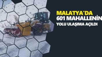 Malatya'da 601 mahallenin yolu ulaşıma açıldı