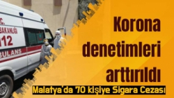 Malatya'da 70 kişiye Sigara Cezası