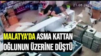 Malatya'da Asma kattan oğlunun üzerine düştü