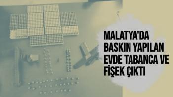 Malatya'da Baskın yapılan evde tabanca ve fişek çıktı