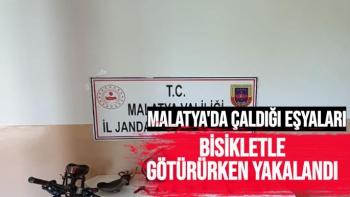 Malatya'da çaldığı eşyaları bisikletle götürürken yakalandı