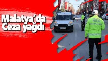 Malatya'da ceza yağdı