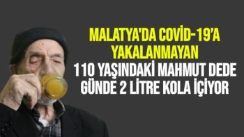 Malatya'da Covid-19´a yakalanmayan 110 yaşındaki Mahmut dede, günde 2 litre kola içiyor