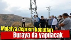 Malatya'da deprem konutları buraya da yapılacak