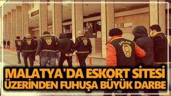 Malatya'da Eskort sitesi üzerinden fuhuşa büyük darbe