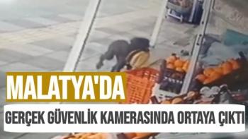Malatya'da gerçek güvenlik kamerasında ortaya çıktı