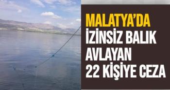 Malatya'da İzinsiz balık avlayan 22 kişiye ceza