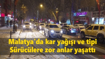 Malatya´da kar yağışı ve tipi sürücülere zor anlar yaşattı