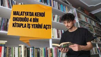 Malatya'da kendi okuduğu 4 bin kitapla iş yerini açtı