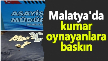 Malatya'da kumar oynayanlara baskın