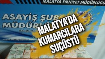 Malatya'da Kumarcılara suçüstü