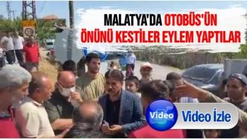 Malatya'da Otobüs'ün Önünü kestiler eylem yaptılar